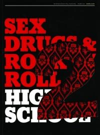 Sex, Drugs & Rock `n` Roll Highschool Vol. II