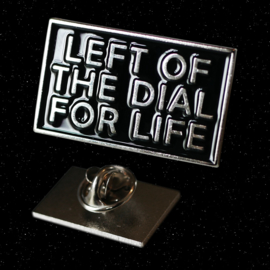 Left of the Dial Pin