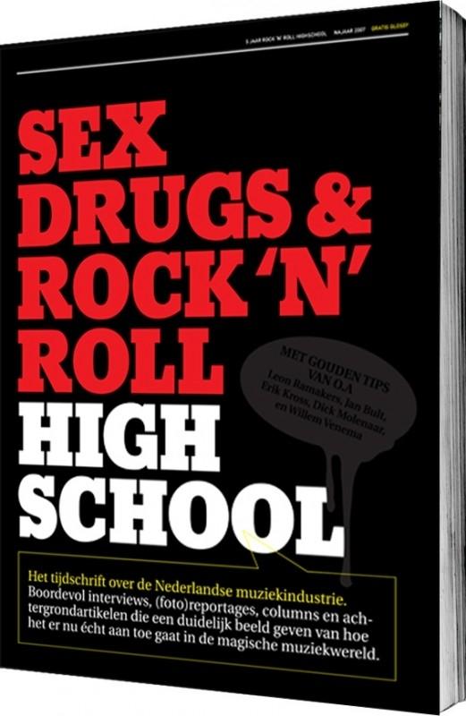 Sex, Drugs & Rock `n` Roll Highschool Vol. I