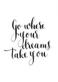 Poster | Go where your dreams take you