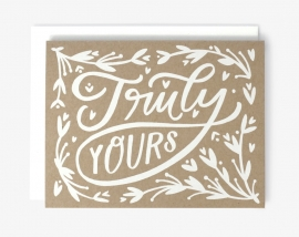 Greeting card |  Truly Yours