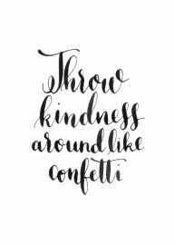 Greeting card | Throw kindness around like confetti