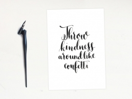 Kaart Throw kindness around like confetti
