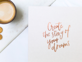 Levensmap 'Create the story of your dreams'