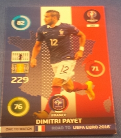 Panini Adrenalyn XL Road to France 16 One to Watch PAYET