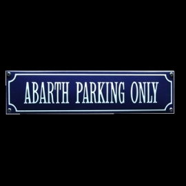 Emaille bord Abarth parking only 330x80mm