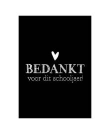 Ansichtkaart -  zwartwit | Bedankt voor dit schooljaar