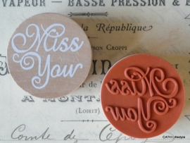 "Stempel / rond / ""Miss You"""