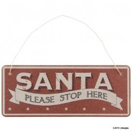 Deur- kranshanger / Sante Please stop here, bordje