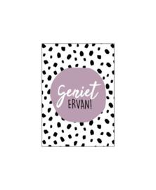 Mini - kaartje | Geniet ervan