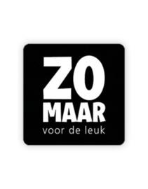 Sticker - vierkant zwart - ZOMAAR voor de leuk | 35mm | 10stk