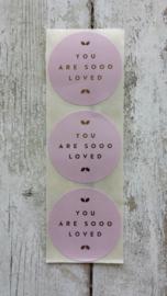 Stickers / You are so Loved / zachtroze / 10stk