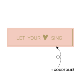 Stickers - Let your hart sing - 15 stk