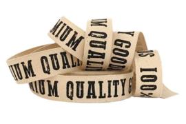 Band twill katoen / bedrukt / tekst / 100% Premium Quality Goods / pm
