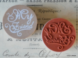 "Stempel / rond / ""My Friend"""