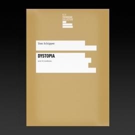 Dystopia - Tom Schipper