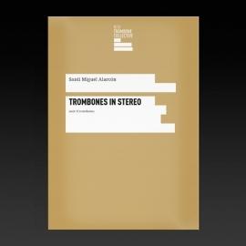 Trombones in stereo - Santi Miguel Alarcon