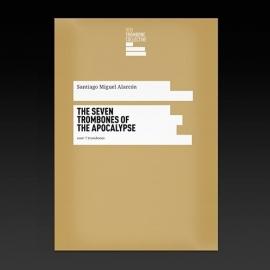 The seven trombones of the apocalypse - Santi Miguel