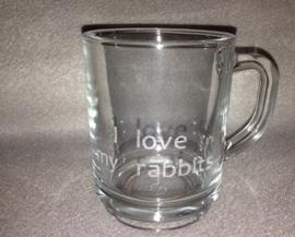 thee glas met:   I love my rabbits erin gegraveerd
