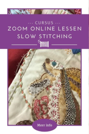 Zoom online les - Slow Stitching
