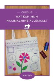 Workshop 'Wat kan mijn naaimachine allemaal?'