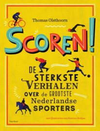 Scoren! de sterkste verhalen over de grootste Nederlandse sporters - groep 5/6 info