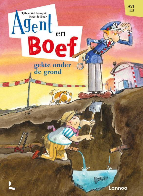Agent en Boeg gekte onder de grond