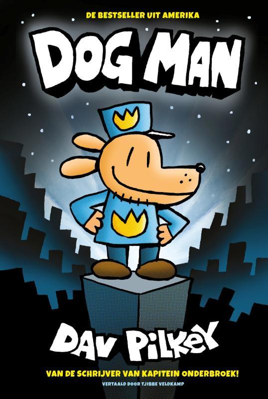 Dog man 1 - makkelijk lezen gr 5-6