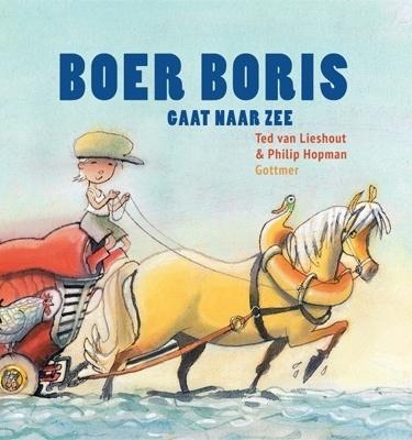Boer Boris naar zee. Prentenboek van het jaar 2015