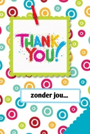Kaart 141 - Thank you! zonder jou....