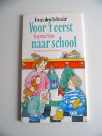 Voor het eerste naar school van Vivian den Hollander (Art.19-1482)