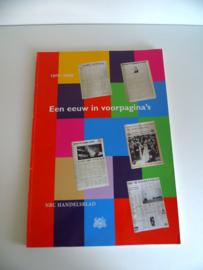 Een eeuw in voorpagina's 1900-1999 NRC  (Art.19-1137)
