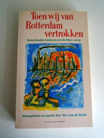 Toen wij van Rotterdam vertrokken - Vic van de Reijt uit 1988 (Art.19-1356)