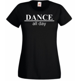 DANCE ALL DAY t shirt black