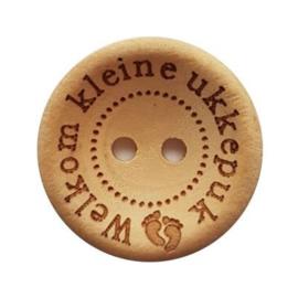 Durable houten knopen: Welkom kleine ukkepuk 25mm -3 stuks-