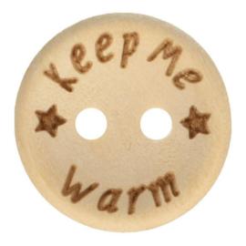 Houten knoop met tekst Keep me warm  15 mm