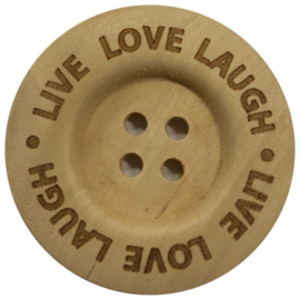 Houten knoop: Live Love Laugh 40mm