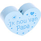 Houten kraal ''ik hou van papa'' babyblauw ''babyproof''