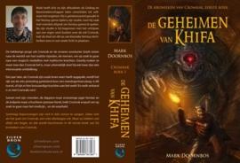 De kronieken van Cromrak - deel 1 - DE GEHEIMEN VAN KHIFA -  Mark Doornbos