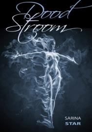 DOOD STROOM - Sarina Star