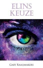 Elins keuze - Gaby Raaijmakers - Ebook