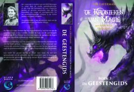 De kronieken van magie - De corrupte trilogie - deel 3 - De geestengids van Ian Laverman