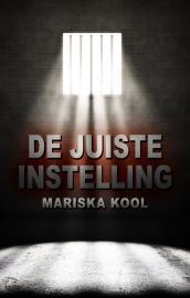 De juiste instelling - Mariska Kool