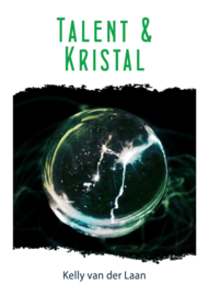 Lentagon - deel 3 - Talent & Kristal - Kelly van der Laan - ebook