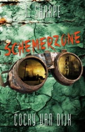 Schemerzone - Cocky van Dijk en J. Sharpe - ebook