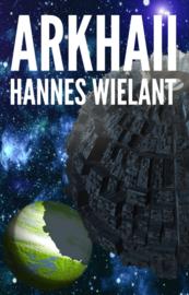 Arkhaii - Hannes Wielant - ebook