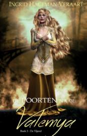 De poorten naar Valemya - boek 3 - De vijand - Ingrid Hageman - Ebook