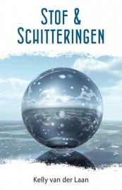 De Lentagontrilogie - deel 1 - STOF EN SCHITTERINGEN -  Kelly van der Laan