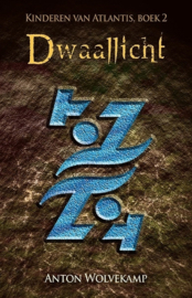 Kinderen van Atlantis - boek 2 - Dwaallicht - Anton Wolvekamp - Ebook