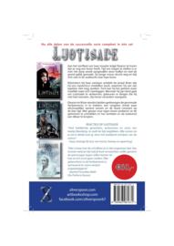 Luotisade trilogie van Natascha van Limpt (Schaduwen der verdoemenis, Gruwelen des verraads en Echo der stervenden)